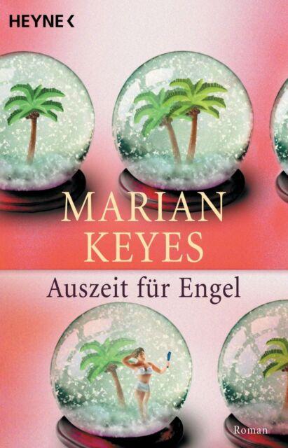 Auszeit für Engel von Marian Keyes