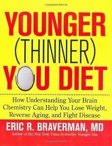 The-Younger-Thinner-You-Diet-How-Understanding-Your-Brain-Chemistry-Can-Help