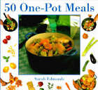 50 One-pot Meals by Sarah Edmonds (Hardback, 1997)
