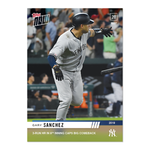Gary-Sanchez-2019-Topps-NOW-254-New-York-Yankees-3-HR-IN-9TH-CAPS-BIG-COMEBACK