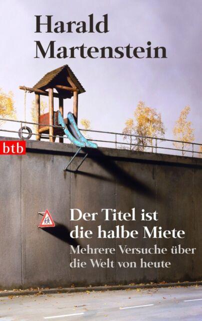 Der Titel ist die halbe Miete: Mehrere Versuche über die Welt von heute  ... /4