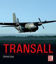 Transall C-160 Transportflugzeug Luftwaffe Gerhard Lang