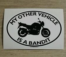 My Other Vehicle Is A Bandit Sticker- for motorcycle suzuki bandet