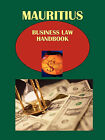Mauritius Business Law Handbook Volume 1 Strategic Information, Important Laws and Regulations by International Business Publications, USA (Paperback / softback, 2010)