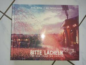 """""""Bitte lächeln"""" - Die toten Hosen - Bildband von Paul Ripke - 2015 - OVP"""