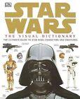 Star Wars: Visual Dictionary- by Reynolds David West (Hardback, 2005)