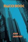 Matchbook by John Dempsey (Paperback / softback, 2005)