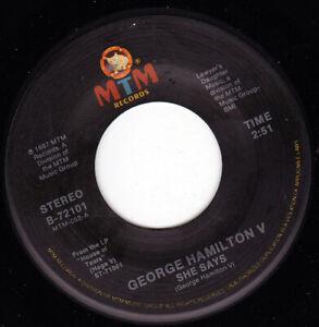 "GEORGE HAMILTON V - She Says 7"" 45"