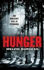 Hunger by Melvin Burgess (Paperback, 2014)