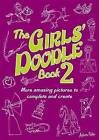 The Girls' Doodle Book 2 by Andrew Pinder (Paperback, 2010)