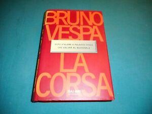 Bruno Vespa LA CORSA Mondadori RAI-ERI 1^ Edizione 1998