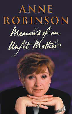 """""""AS NEW"""" Memoirs of an Unfit Mother, Anne Robinson, Book"""