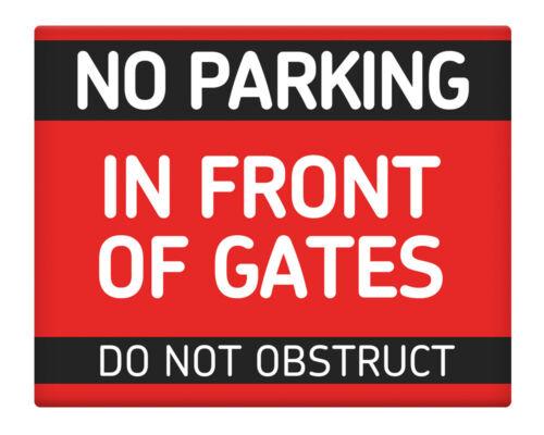 """NO PARKING IN FRONT OF Gates 8x10/"""" Métal Signe Accueil Locaux professionnels #116"""