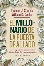 El Millonario de la Puerta de Al Lado by Thomas J. Stanley (2016, Paperback)