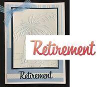 Retirement Words Die - Dee's Distinctively Metal Cutting Die Ime-113 Phrases