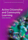 Active Citizenship and Community Learning by Carol Packham (Paperback, 2008)