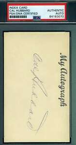 Cal-Hubbard-PSA-DNA-Coa-Autograph-Hand-Signed-3x5-Index-Card