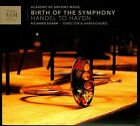Birth of the Symphony: Handel to Haydn (CD, Nov-2013, AAM Records)
