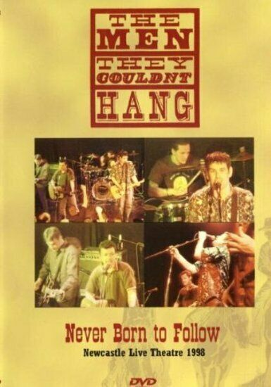 Men They Couldn't Hang, The - Never Born to Follow DVD NEU OVP