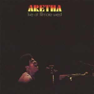Aretha-Franklin-Aretha-Live-at-Filmore-West-New-CD-Rmst-Japan-Import