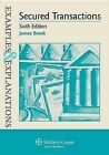 Examples & Explanations  : Secured Transactions 6e by James Brook, Brook (Paperback / softback, 2013)