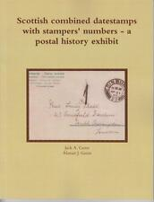 Scottish combined datestamps with stampers' numbers ; exhibiting