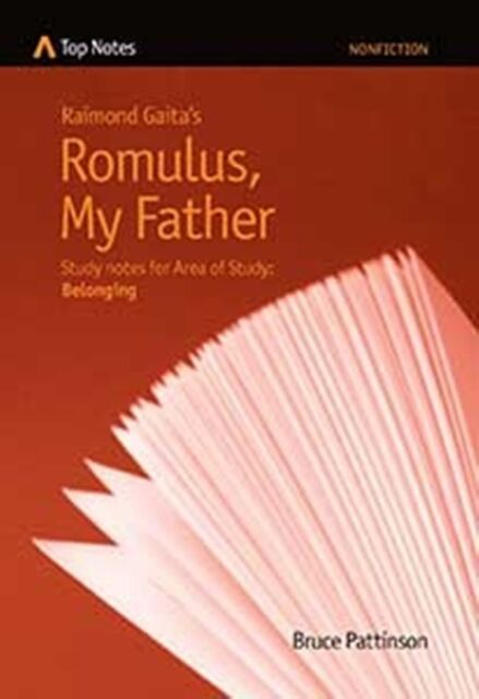 HSC English Top Notes study guide Romulus My Father NEW EDITION