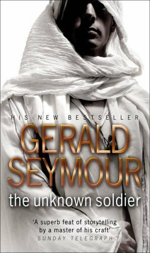 The Unknown Soldier,Gerald Seymour- 9780552151733