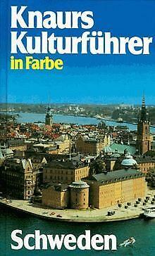 Knaurs Kulturführer in Farbe. Schweden | Buch | Zustand sehr gut
