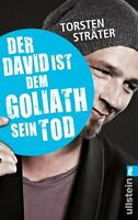 Der David ist dem Goliath sein Tod von Torsten Sträter (2014, Taschenbuch)