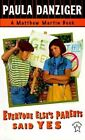 Everyone Else's Parents Said Yes by Paula Danziger (Paperback / softback)