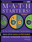 Math Starters: 5- to 10-Minute Activities Aligned with the Common Core Math Standards, Grades 6-12 by Gary Robert Muschla, Judith A. Muschla, Erin Muschla (Paperback, 2013)