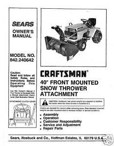 craftsman 40 snow thrower attach manual 842 240642 ebay rh ebay com Sears Craftsman Tractor Attachments Craftsman Tractor Snow Thrower Attachment
