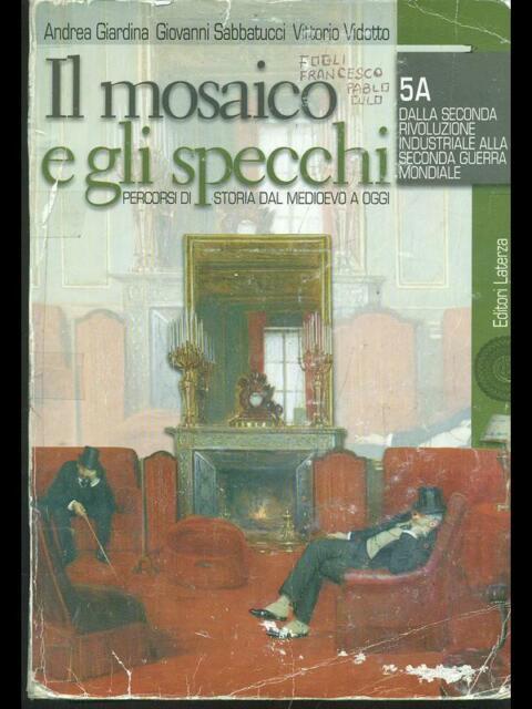 IL MOSAICO A SPECCHI TOMI 5A-5B  AA.VV. LATERZA 2009