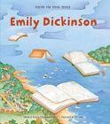 Emily Dickinson by Frances Schoonmaker Bolin 9781454913467 (hardback 2014)