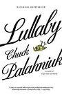 Lullaby: A Novel by Chuck Palahniuk (Paperback)