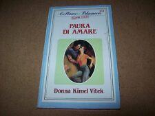 DONNA KIMEL VITEK-PAURA DI AMARE-COLLANA BLUEMOON-N. 102-CURCIO-1984-SERIE CLUB