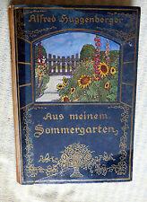 Alfred Huggenberger, Aus meinem Sommergarten, von 1917