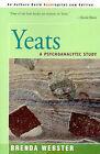 Yeats: A Psychoanalytic Study by Brenda S Webster (Paperback / softback, 2000)