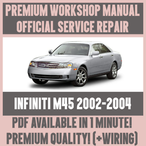 workshop manual service repair guide for infiniti m45 2002 2004 rh ebay com au 2004 Infiniti M35 2002 Infiniti M45