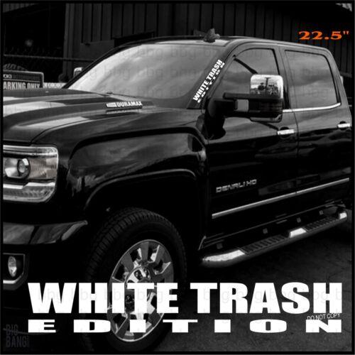 White Trash Edition Banner Windshield Sticker Decal Diesel Truck Window Country
