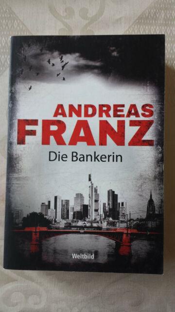 Die Bankerin von Andreas Franz (1999, Taschenbuch)