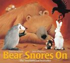 Bear Snores on by Karma Wilson (Other book format, 2002)