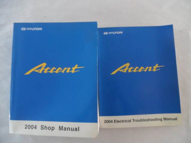 2004 Hyundai Accent Service Manual Includes Wiring Diagram
