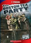 The Boston Tea Party by Kevin Cunningham (Hardback, 2012)