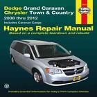 Haynes: Dodge Grand Caravan/Chrysler Town & Country 2008 Thru 2012: Includes Caravan Cargo von Haynes Manuals (COR) (2013, Taschenbuch)