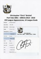CHRIS BIRCHALL PORT VALE 2001-2006 & 2013-2016 ORIGINAL HAND SIGNED CUTTING/CARD