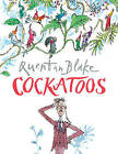 Cockatoos by Quentin Blake (Paperback, 1994)