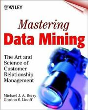 Mastering Data Mining: The Art and Science of Customer Relationship Ma-ExLibrary