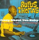 Crazy About You Baby: Complete 1950-1957 Recordings * by Rufus Thomas (CD, Dec-2010, Ais)